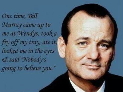 Bill Murray…What a Guy