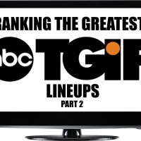 What Is The Greatest TGIF Lineup, Part 2!