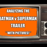 Analyzing The Batman v. Superman Trailer-With Pictures!