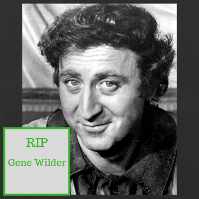 Trending – Sad news, Gene Wilder died
