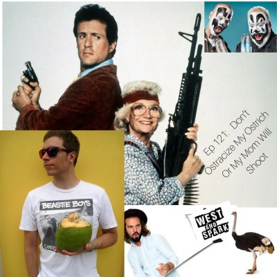 West and Sparks TIMED Podcast Ep 121:   Don't Ostracize My Ostrich Or My Mom Will Shoot