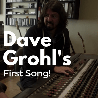 Dave Grohl's first song