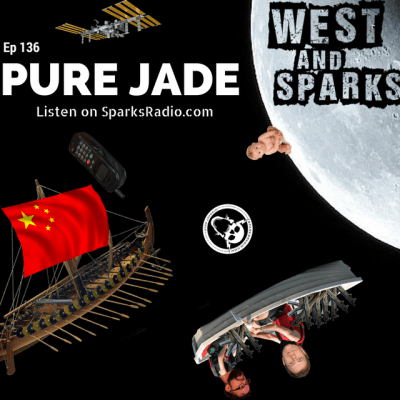 West and Sparks TIMED Podcast Ep 136: Pure Jade