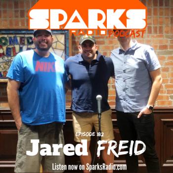 Jared Freid : Sparks Radio Podcast Ep 182