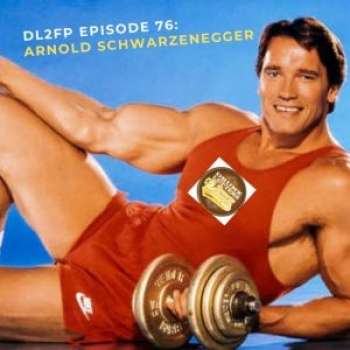 DRUNK LETTERS TO FAMOUS PEOPLE EPISODE 76: ARNOLD SCHWARZENEGGER