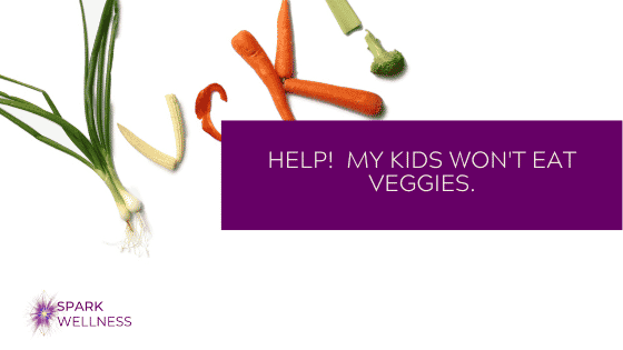 Help, My Kids Won't Eat Vegetables! Simple Ways to Get Your Kids More Interested in Eating Their Greens