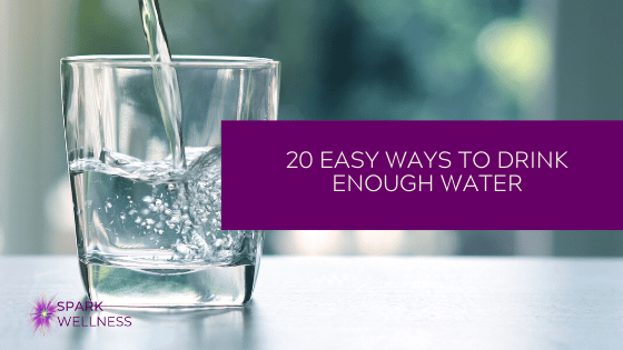 20 Easy Ways to Drink Enough Water