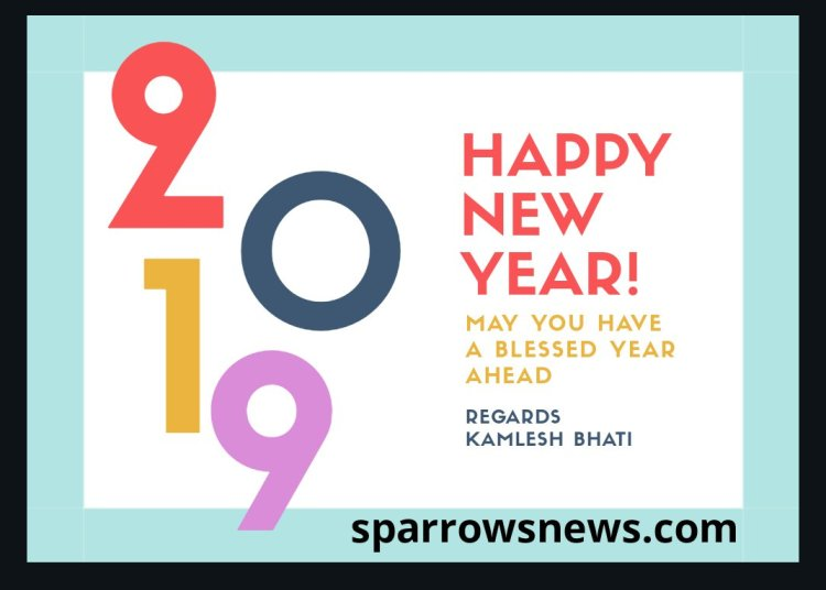 Sparrows News Wishes You successive Happy New Year 2019 1