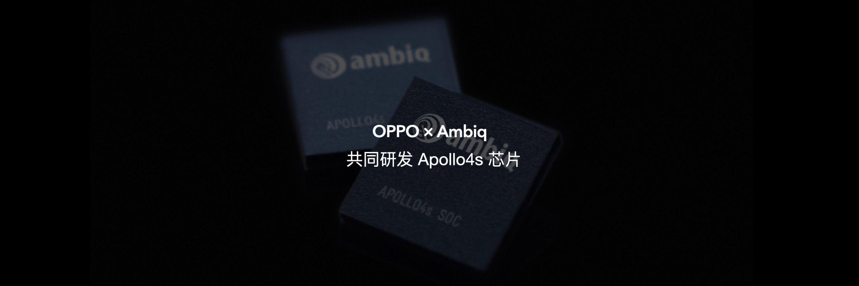 Oppo and Ambiq Apollo4s