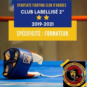 Nouveau label ⭐️⭐️ pour le Spartiate Fighting Club !