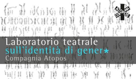 Spazio, corpo e potere, Laboratorio Teatrale, Compagnia Atopos, Spazio Tadini
