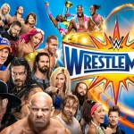 WWE: Disponibile il DVD e Blu-ray di Wrestlemania 33