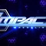 SPOILER: Preview della puntata di Impact Wrestling