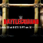 WWE: Quote aggiornate a poche ore da Battleground