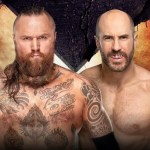 WWE SPOILER EXTREME RULES: Aleister Black ha vinto il suo match con Cesaro?