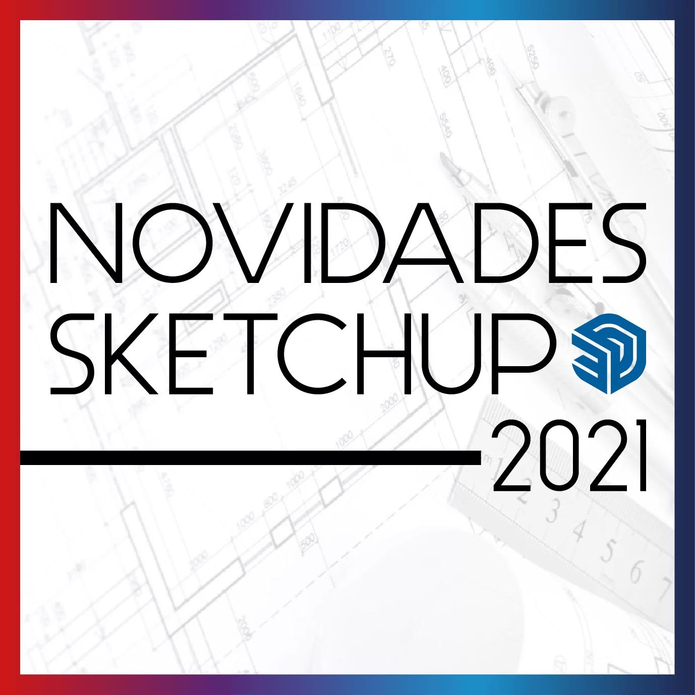 SketchUp Novidades