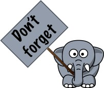 Elephant holding a Don't Forget Sign