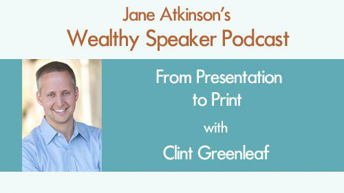 From Presentation to Print with Clint Greenleaf