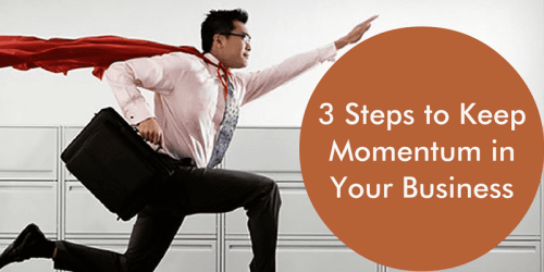 keep momentum in your business