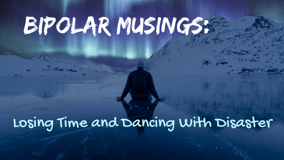 One of the unique challenges that bipolar disorder sometimes presents is that of losing time. What's that like? Read this post to find out. | #Bipolar #mentalillness #manic