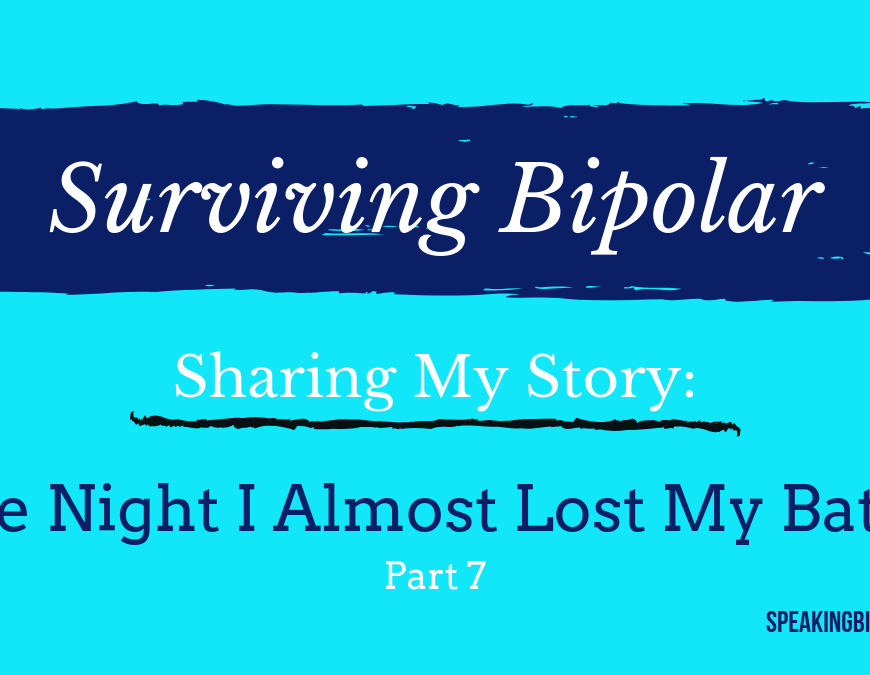 Surviving Bipolar Disorder requires many battles to win the war. Read Part 7 in a mental illness warrior's tale of conquering the enemy. | #bipolar #mentalillness #patientstory #SpeakingBipolar