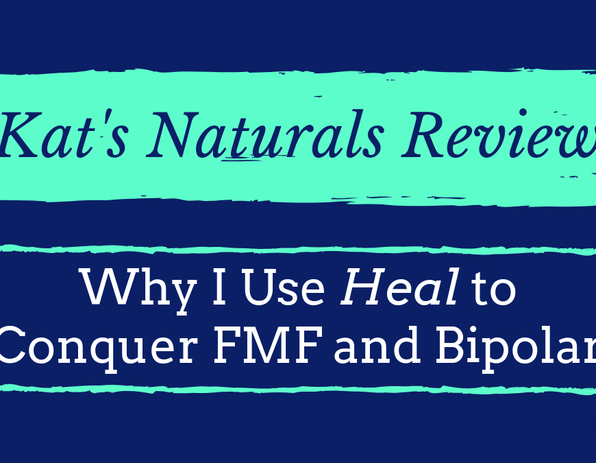 Does using CBD oil help with Bipolar Disorder or Familial Mediterranean Fever? Read the Kat's Naturals review of their product Heal to learn more. | #bipolar #FamilialMediterraneanFever #FMF #CBD #SpeakingBipolar