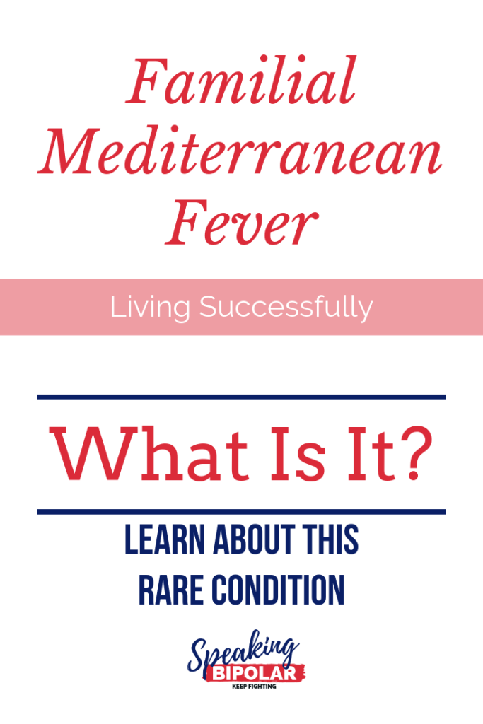 Familial Mediterranean Fever (FMF) is an auto-inflammatory disease that causes pain, especially in the abdomen. Learn more about the condition from a patient living with it. | #FMF #FamilialMediterraneanFever #PatientStory #SpeakingBipolar