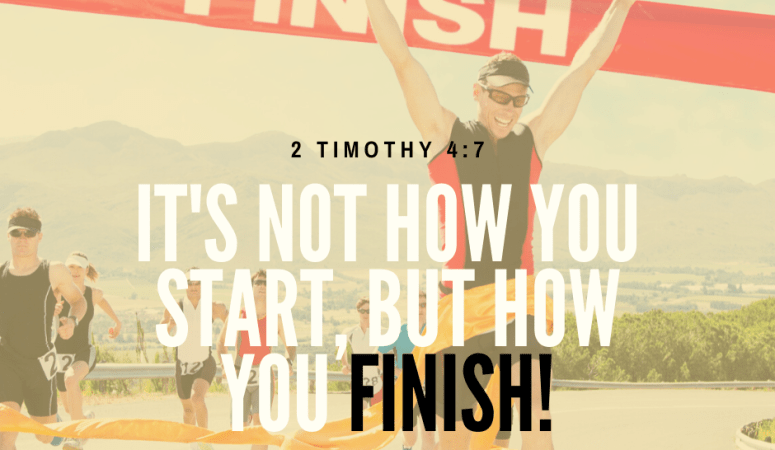 It's Not How You Start, But How You Finish!