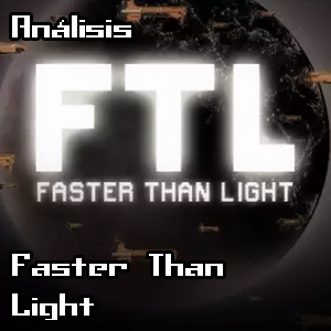 [Análisis] FTL: Faster Than Light