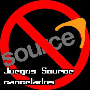 Juegos Source cancelados