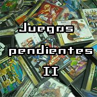 Juegos pendientes (II)