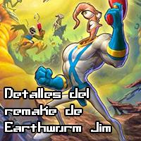 Detalles del remake de Earthworm Jim