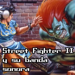 Street Fighter II y su banda sonora