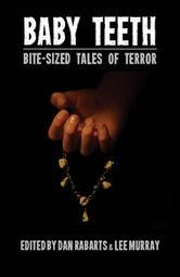 Baby+Teeth-+Bite-sized+Tales+of+Terror
