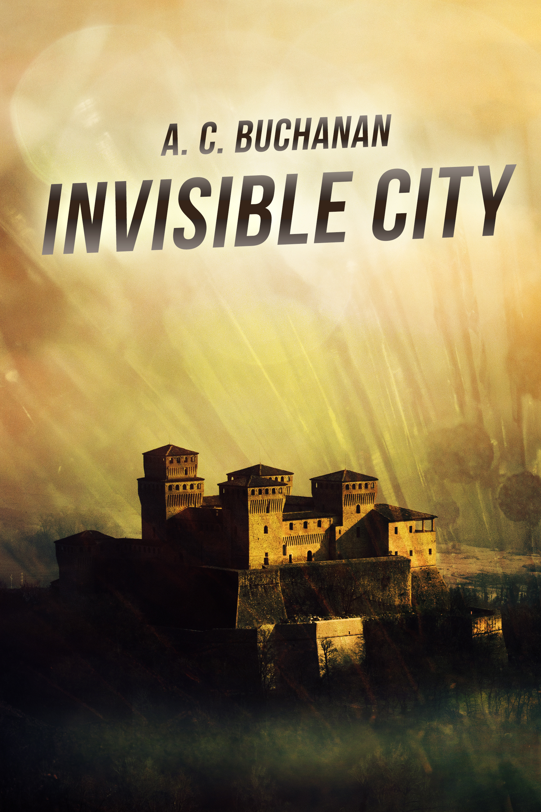 Invisible City by A.C. Buchanan
