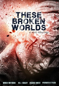 These Broken Worlds
