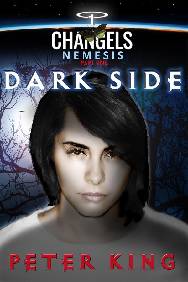 Changels Nemesis, part one Dark Side
