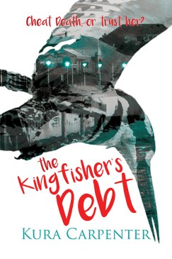 The Kingfisher's Debt by Kura Carpenter (a review)
