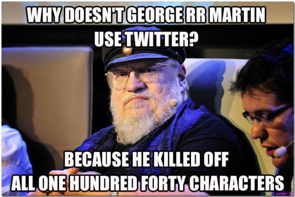 in case you didn't know, all GRRM twitter accounts out there are fake. He only has a live journal because he is old school. He also writes on a dos machine not internet capable.