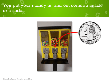 A snack machine is really just a function machine.