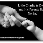 Little Charlie is Dying and His Parents Have No Say