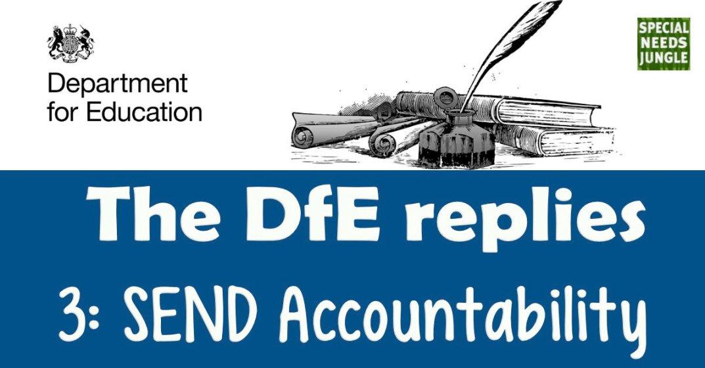 The DfE replies: Accountability in SEND