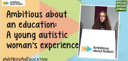 Ambitious about an education: A young autistic woman's experience