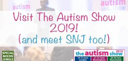 Visit The Autism Show 2019 (and meet SNJ too!)