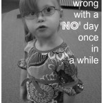Tomorrow's a 'no' day, a needed reminder in parenting kids with special needs