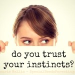 How I'm getting my instincts back (and you can too).