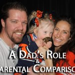 Dads Role and Parental Comparison