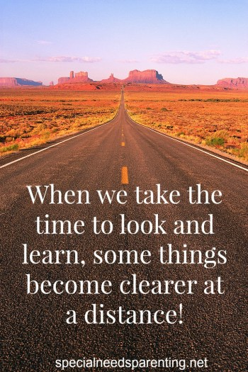 When we take the time to look and learn, some things become clearer at a distance!