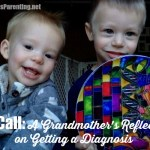 The Call: A Grandmother's Reflections on Getting a Diagnosis