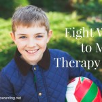 Eight Ways to Make Therapy Fun